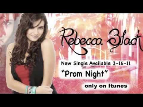 Rebecca Black - Prom Night 10 hours!