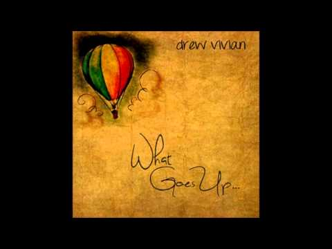 02 When You're Gone (Acoustic) - Drew Vivian