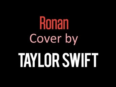 Ronan Cover by Taylor Swift