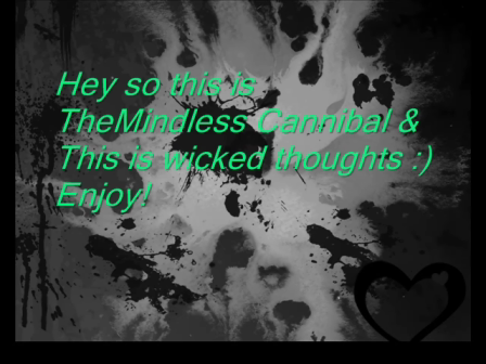 TheMindlessCannibal's Rap- Wicked thoughts