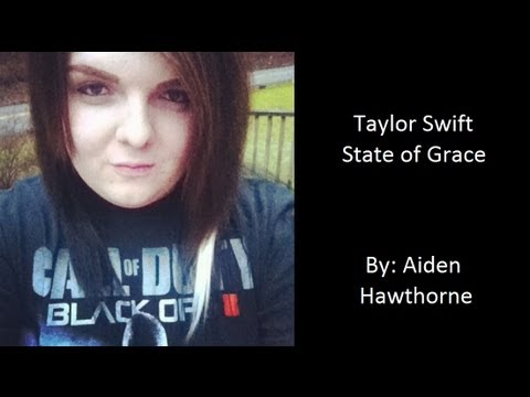 Taylor Swift - State of Grace (Aiden Hawthorne Cover)