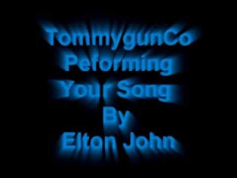Your Song By Elton John (Live Perfomance by TommygunCo)