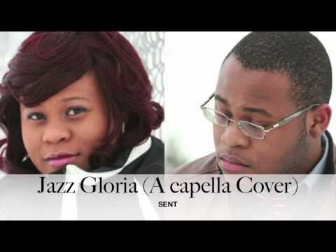 Jazz Gloria (A capella Cover)