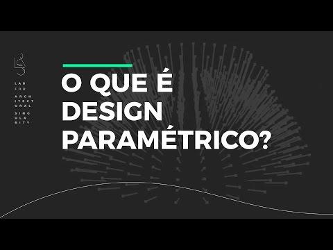 LAS – O que é Design Paramétrico?