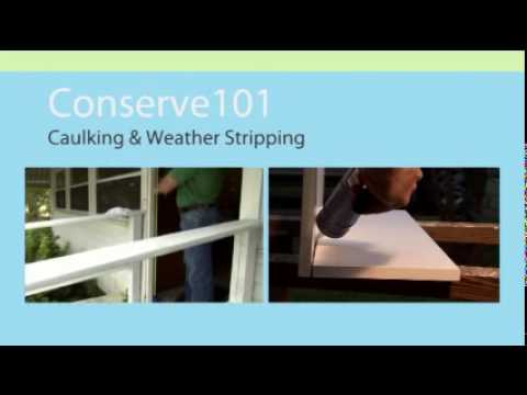 Caulking and Weather-stripping