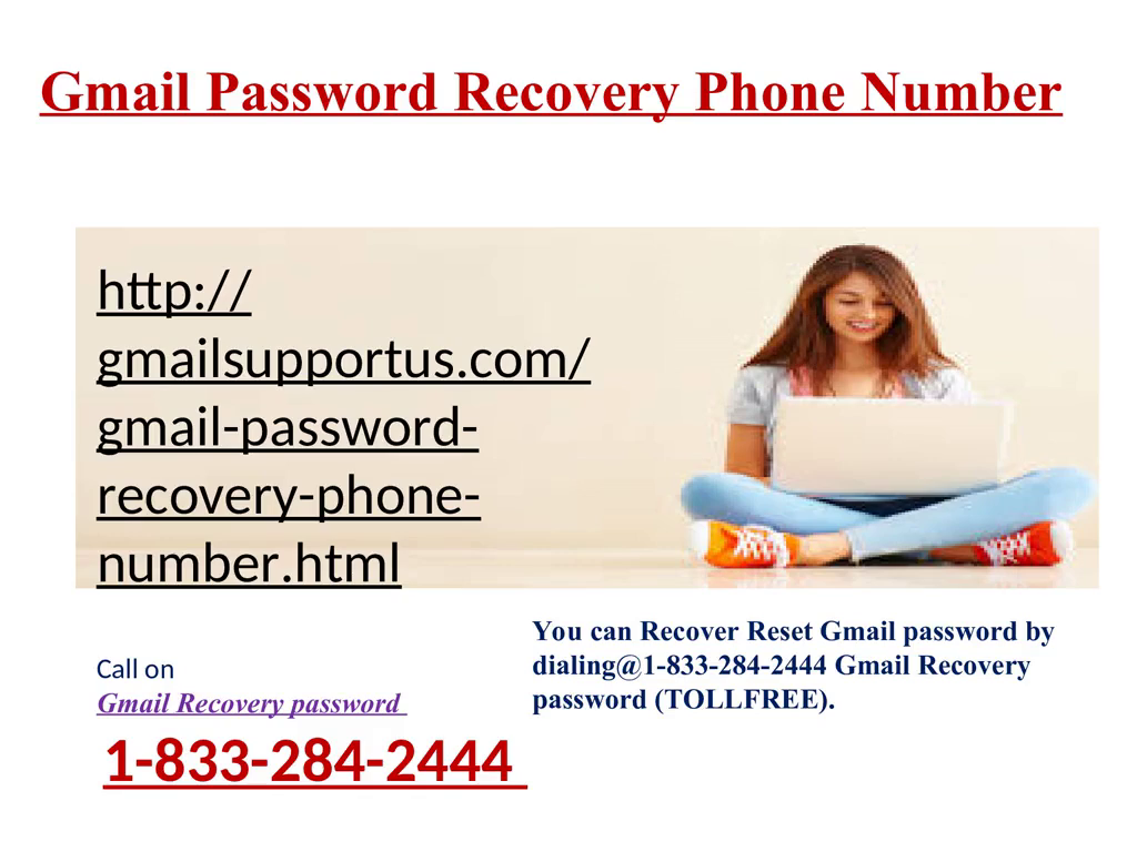 Gmail Password Recovery Phone Number 1833 284 2444