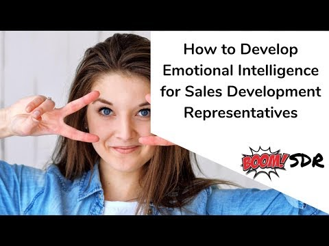 How to Develop Emotional Intelligence for Sales Development Representatives