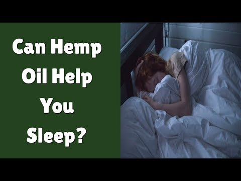 Can Hemp Oil Help You Sleep?