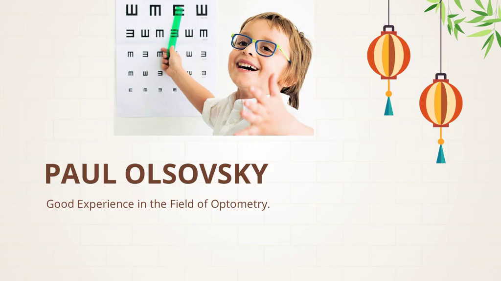 Paul Olsovsky A Great Experience in the Field of Optometry