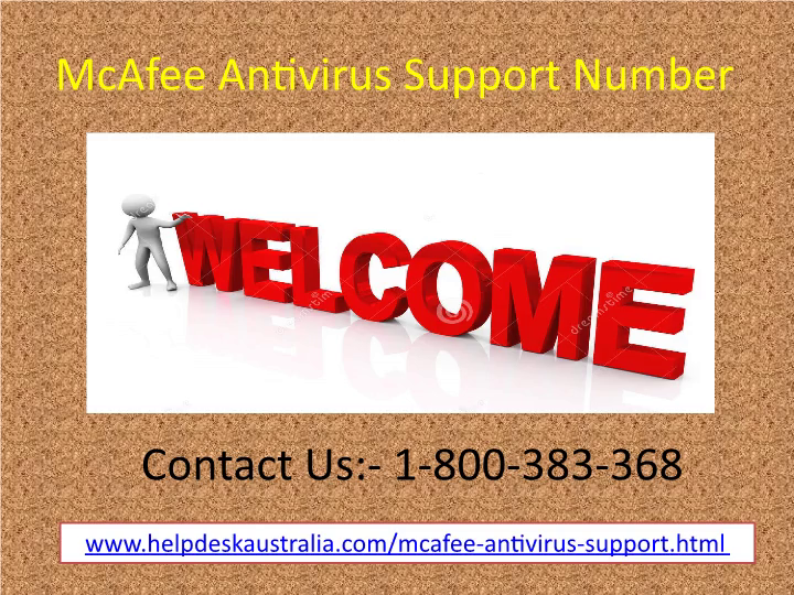 McAfee Antivirus 1-800-383-368 Support Number Australia- For Quick Support