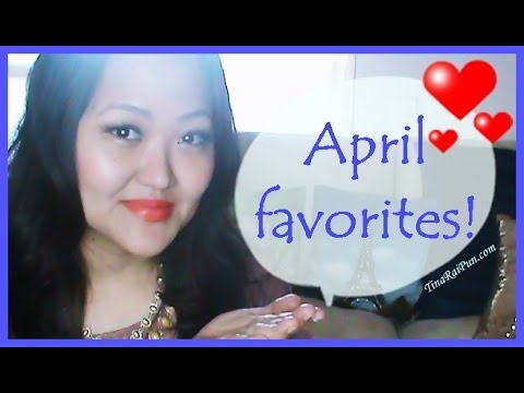 April Favorites 2014! Indian Vlogger/Blogger TinaRaiPun