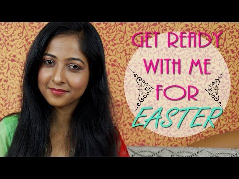 Get Ready With Me for EASTER   Indian