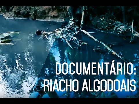 Documentário: Riacho Algodoais