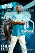 Devin the Dude and Ise Lyfe @MEZZANINE!