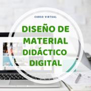 Curso: Diseño de Material Didáctico Digital.