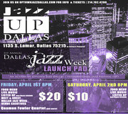 Jazz Up Dallas debut and Intro of 1st Annual Dallas Jazz Week