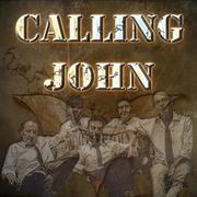 Calling John
