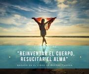 Reinventar el cuerpo, resucitar el alma