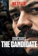 Crime Diaries: The Candidate (2019-)