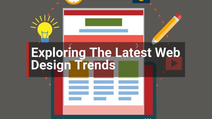 Exploring The Latest Web Design Trends