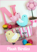 Easter Sewing Ideas: How to Make Plush Birdies - Tutorial and FREE Templates