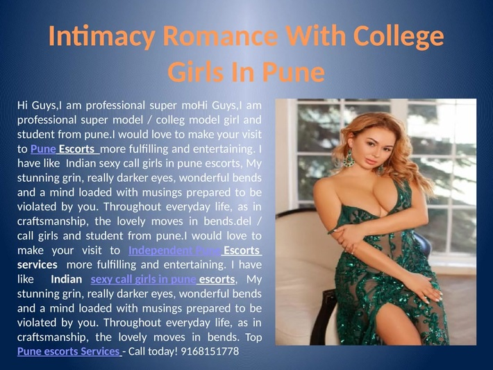 Intimacy Romance with college girls in pune  www.kawalmakhnni.com