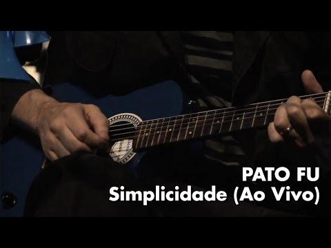 Simplicidade - Pato Fu - DVD Música de Brinquedo ao Vivo