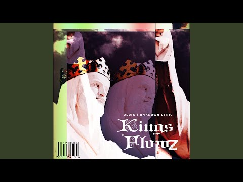 New Music Kings Flowz (feat. Unknown Lyric)