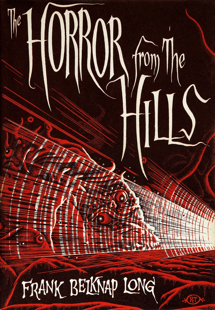 The Horror From the Hills by Frank Belknap Long