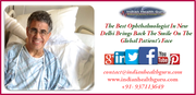The Best Ophthalmologist in New Delhi brings back the smile on the Global Patient's face