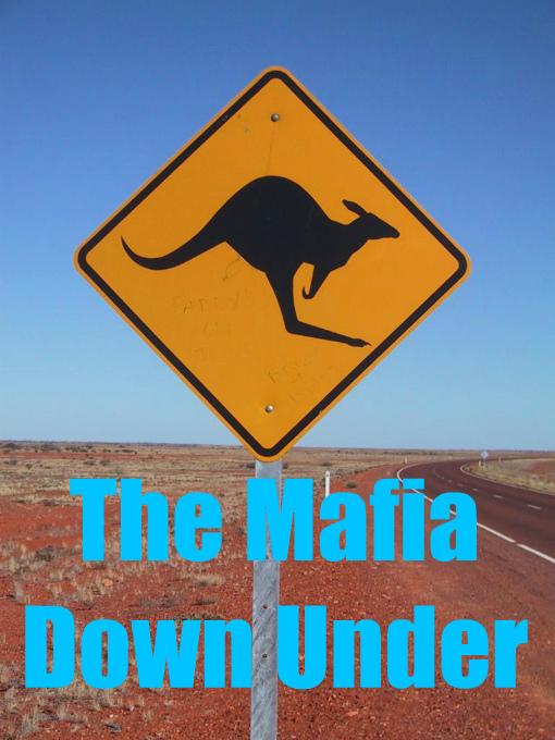 Italian-Australian Gangsters & Criminals - Gangsters Inc