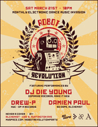 Robot Revolution-DJ DIE YOUNG + DREW P (NYC) No Cover