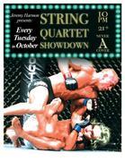 String Quartet Showdown Vol.7 10pm FREE