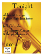 "Jeff Galindo ""Trombone Master"" Sunday Jazz Series"