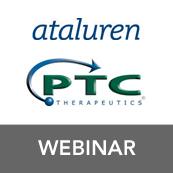 Webinar: Ataluren Update with PTC