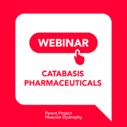 Webinar: Upcoming CAT-1004 Clinical Trial (Catabasis)