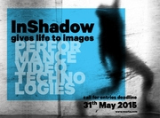 InShadow 2015  OPEN CALL   Extended Deadline > June 15th