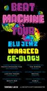 Beat Machine Tour: Blujemz, Wajeed, Ge-ology