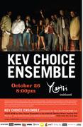 Yoshi's Oakland Presents The Kev Choice Ensemble (Win Tickets)
