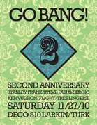 **Go BANG! Turns 2! SAT/11/27 with KEN VULSION! Atomic Dancefloor Disco Action!**