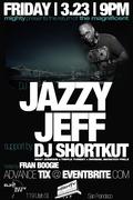 Jazzy Jeff w/ DJ Shortkut & Platurn (WIN TICKETS)
