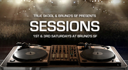 True Skool presents Sessions w/ D-Sharp, Ren the Vinyl Archaeologist & Franky Fresh @ Bruno's, SF