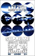 Breathe @ Milk - 6/11 - ft. Supreme, Eighty Seven, Nawabi, Scott Brio