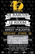 """""""The 45 Sessions"""" V.28 W/ special guest DJs Rascue & Riddm"""