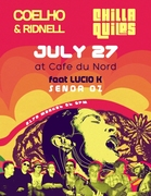 Brazilian Night @ Cafe Du Nord w/ Coelho & Ridnell, Chillaquiles feat. Lucio K & dj Señor Oz