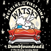 Nothing Like the First Time Tour w/ Watsky + Dumbfoundead & the Breezy Lovejoy Band - Sun. July 29 at Slim's - all ages!