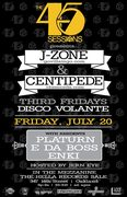 The 45 Sessions: J-Zone (NYC, EgoTrip) & Centipede (CB Records)