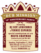 DUB MISSION's 16th ANNIVERSARY!