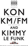 Monarch presents KON (Kon & Amir), KM/FM, KIMMY LE FUNK