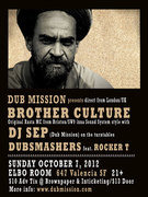 This Sunday: DUB MISSION Sound System with Brother Culture (London/Uk) & DJ Sep, plus Dubsmashers feat. Rocker T